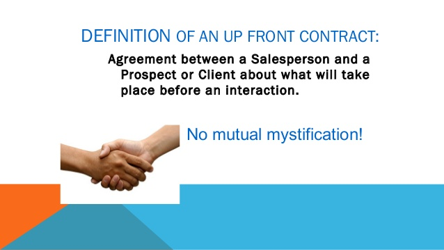Upfront contract sales technique