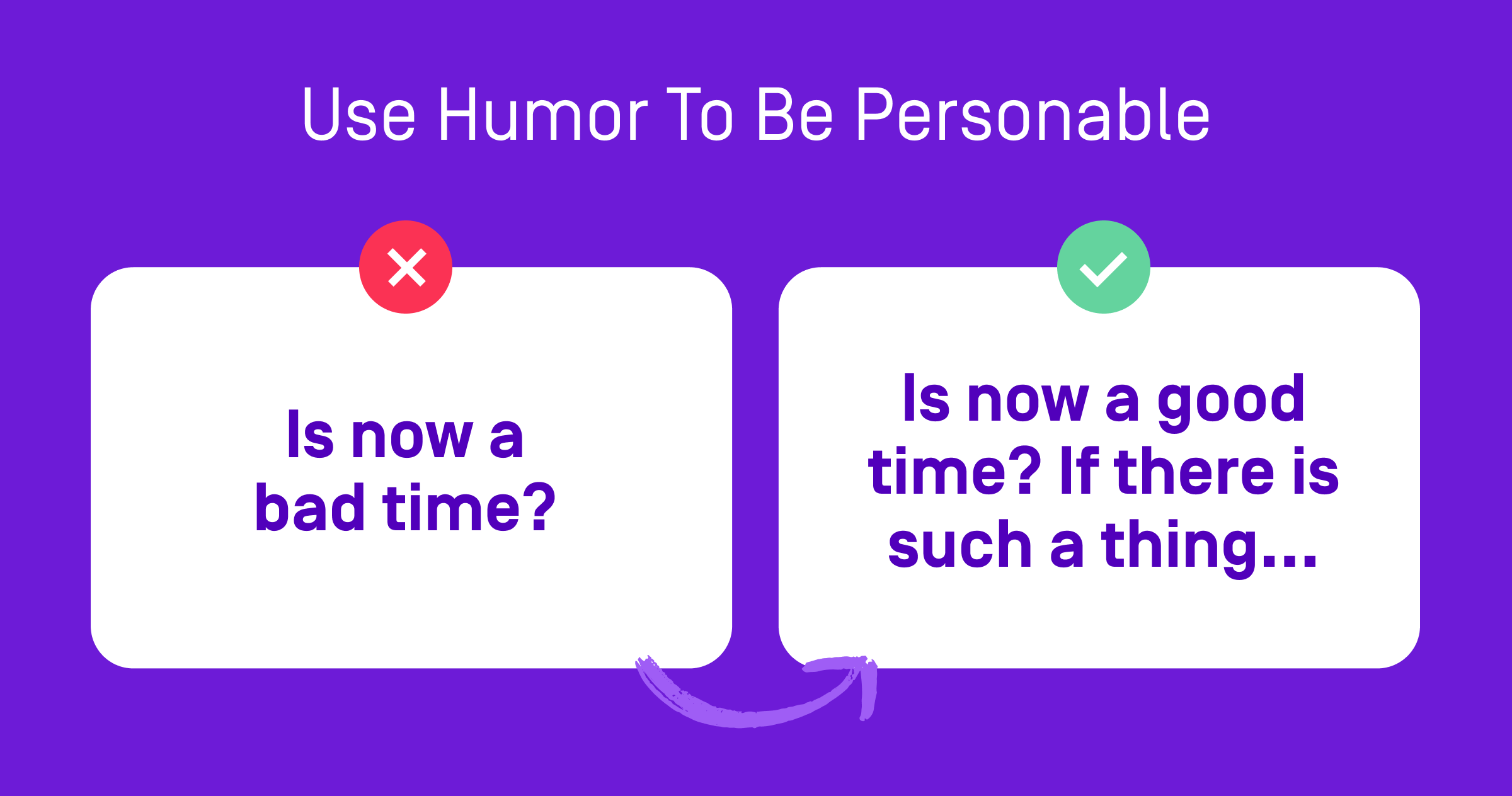 use humor to be personable